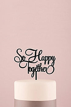 So Happy Together Acrylic Cake Topper 9850