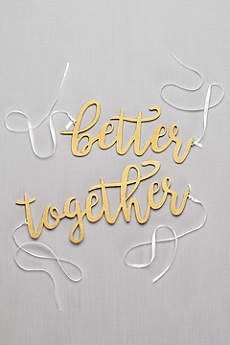 Better Together Chair Sign