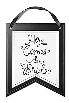 Here Comes the Bride Pennant Sign DBK33252