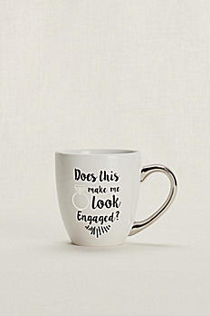 Does This Ring Make Me Look Engaged Mug SPBP417