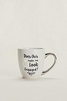 Does This Ring Make Me Look Engaged Mug SPBP417