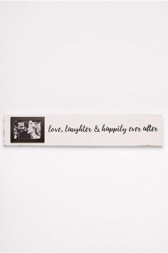 Love Laughter and Happily Ever After Photo Sign - Combining rustic decor with a sweet sentiment, this