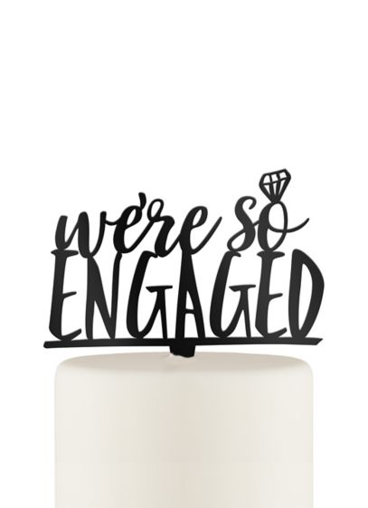 We're So Engaged Acrylic Cake Topper - Wedding Gifts & Decorations