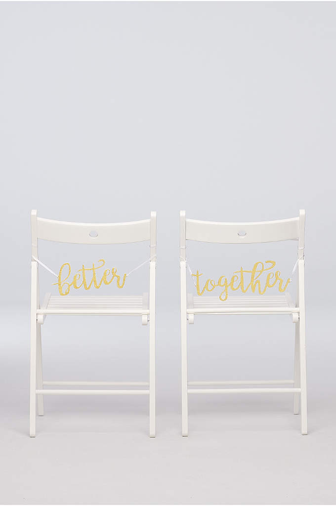 Better Together Chair Sign - Tie this golden script sign to the back