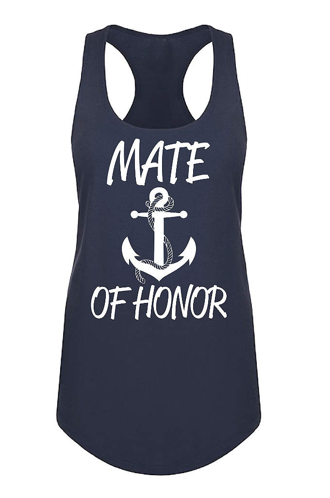 Anchor Motif Mate of Honor Racerback Tank Top - Set sail toward the wedding day with this