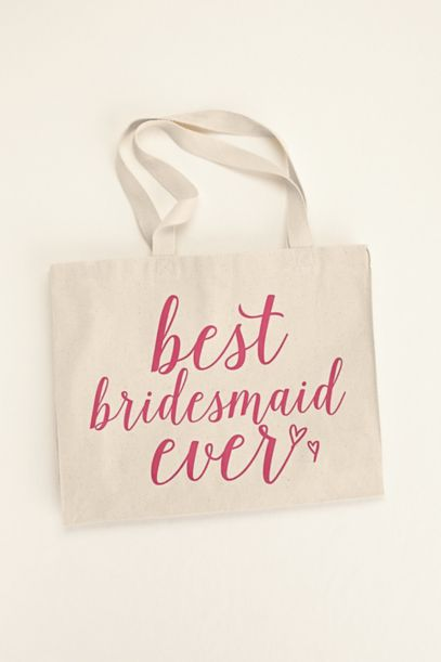 Best Bridesmaid Ever Tote Bag | David's Bridal
