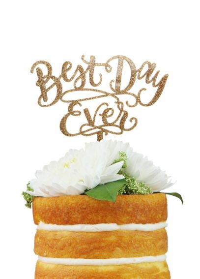 Best Day Ever Metallic Cake Topper BESTDAYEVER