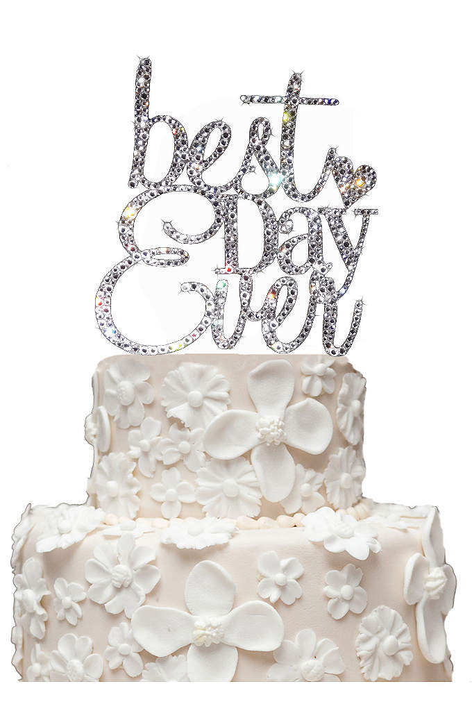 Rhinestone Best Day Ever Cake Topper - This stunning Best Day Ever wedding cake topper