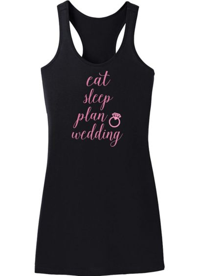 Eat Sleep Plan Wedding Sleep Dress - Wedding Gifts & Decorations