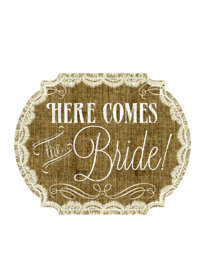 Burlap & Lace Print Here Comes the Bride Sign - Wedding Gifts & Decorations
