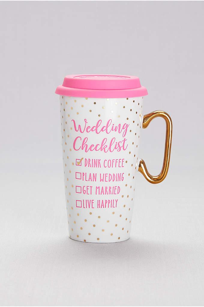 Wedding Checklist Coffee Mug - Drink coffee, plan wedding, get married, live happily.
