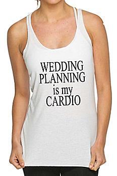 Wedding Planning Is My Cardio Tank Top TK1029