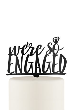 "We""re So Engaged Acrylic Cake Topper"
