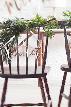 Rose Gold Better Together Chair Sign