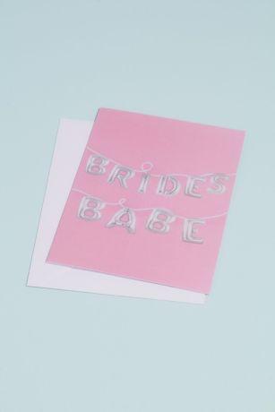 "Bride""s Babe Balloons Greeting Card"