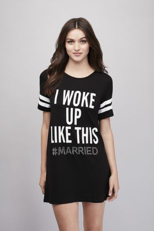 Woke Up #Married Sleep Shirt