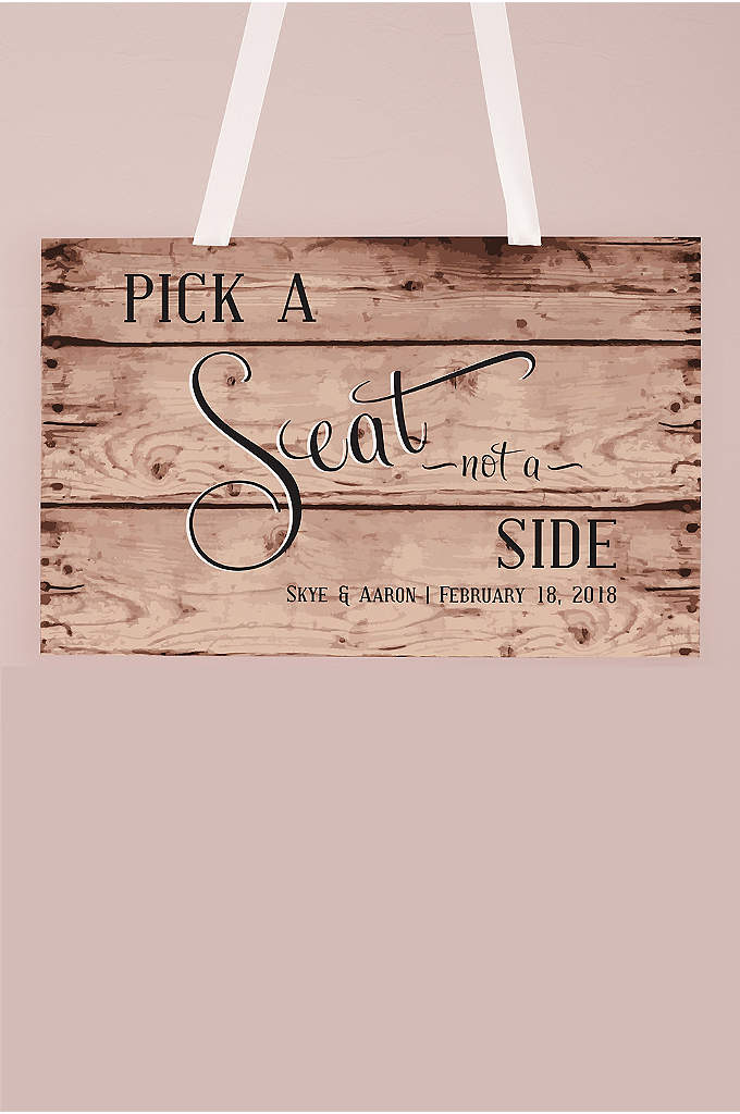 Personalized Rustic Pick A Seat Sign - Your guests will love the informality of this
