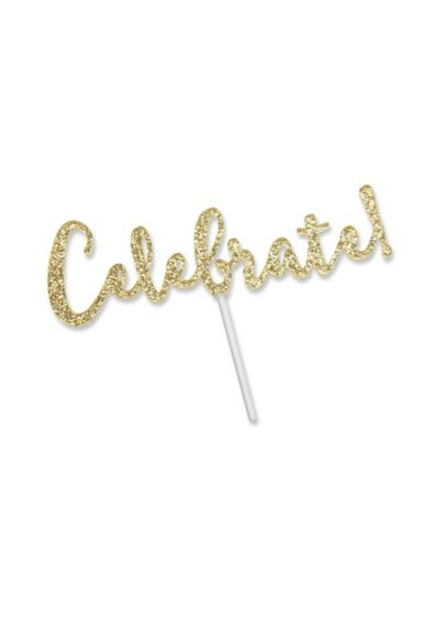 Celebrate Gold Glitter Acrylic Cake Topper - Wedding Gifts & Decorations