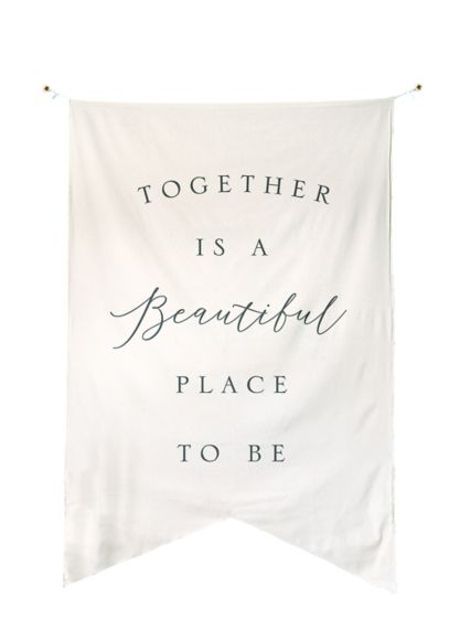 (Together is a Beautiful Place to Be Banner)