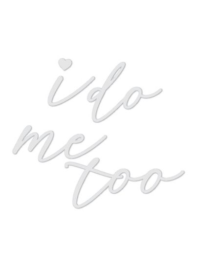 I Do Me Too Shoe Decal Set - Perfect for photo opps, these fun metallic