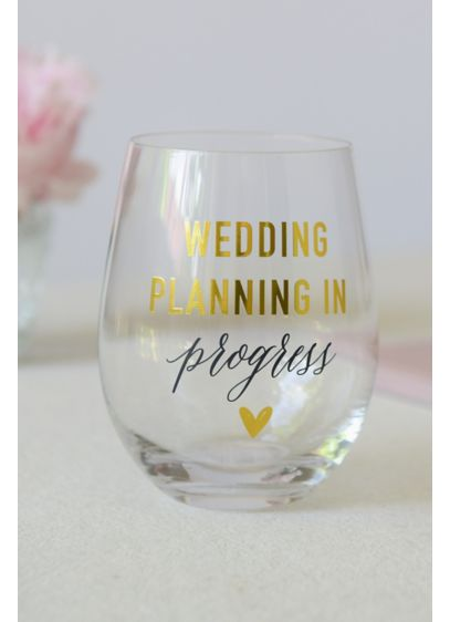 White (Wedding Planning In Progress Stemless Wine Glass)