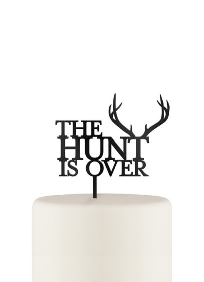 The Hunt is Over Cake Topper - The Hunt is Over Cake Topper features a
