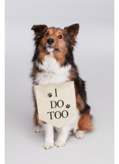 I Do Too Canvas Dog Sign - Wedding Gifts & Decorations