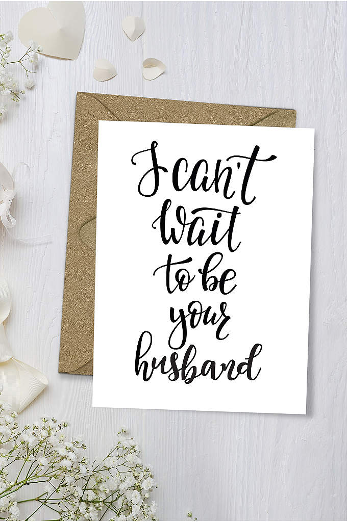 I Can't Wait to Be Your Husband Wedding - Tell your beloved, I can't wait to be