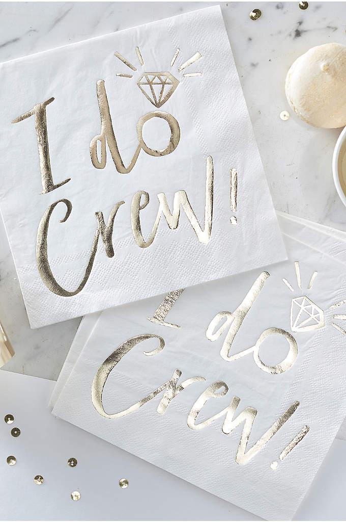 Gold I Do Crew Napkins - These 'I Do Crew' gold foiled napkins are