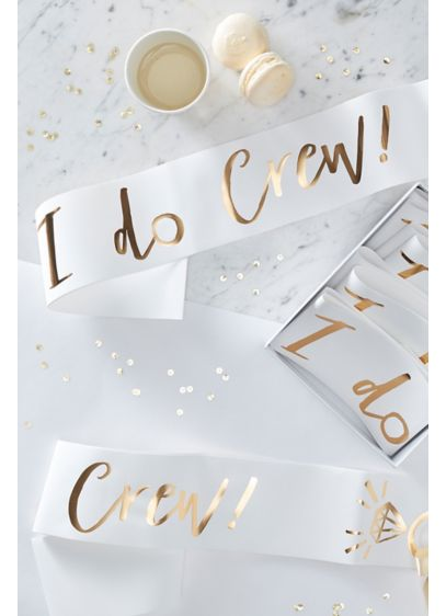 Gold I Do Crew Sash Set of 6 - Wedding Gifts & Decorations