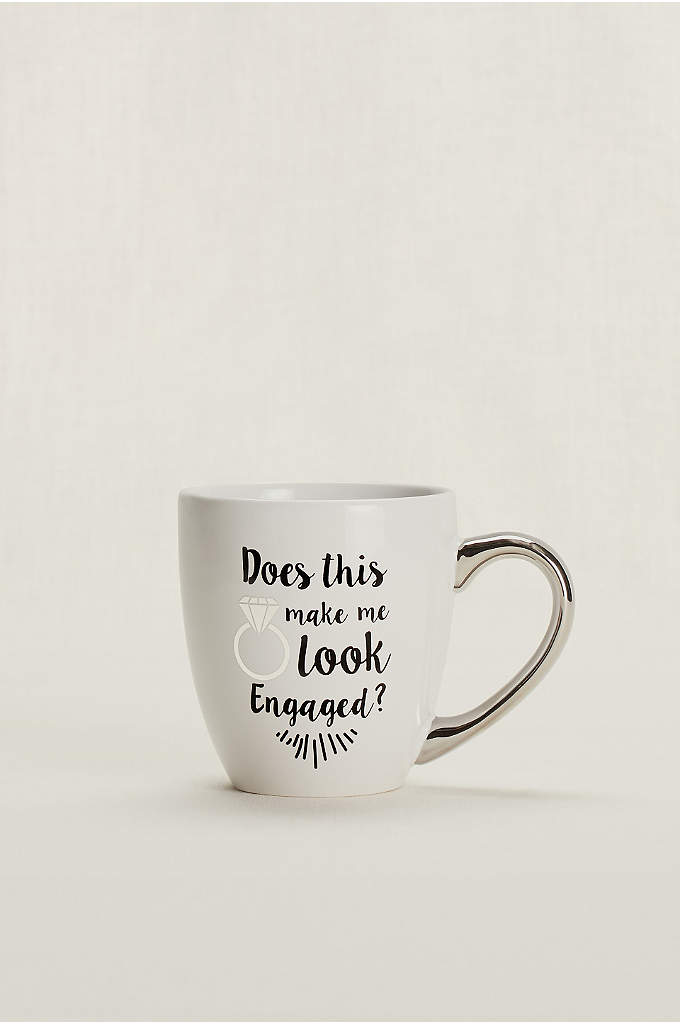 Does This Ring Make Me Look Engaged Mug - The perfect accessory for the bride-to-be's ring selfie,