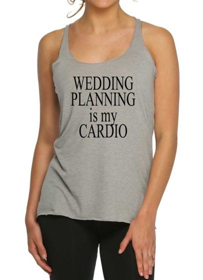 Wedding Planning Is My Cardio Tank Top - Wedding Gifts & Decorations